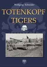 Totenkopf Tigers by Wolfgang Schneider