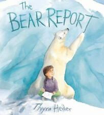 The Bear Report by Thyra Heder (2015, Hardcover)