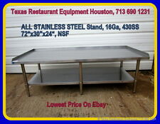 New ALL STAINLESS STEEL Equipment Stand 72 x 30 x 24, 16Ga, NSF, Houston, Texas