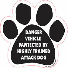 Dog Magnetic Paw Decal - Danger Vehicle Pawtected By Highly. - Made In Usa