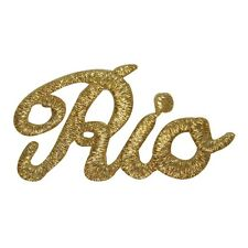 ID 1908 RIO Name Patch Travel Souvenir Brazil Gold Embroidered Iron On Applique