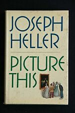 Joseph Heller - Picture This HC/DJ first edition first printing