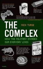American Empire Project: Complex : How the Military Invades Our Everyday...