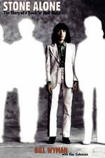 Stone Alone: The Story of a Rock 'n' Roll Band by Bill Wyman (Paperback, 1997)