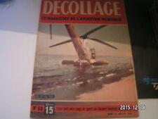 *** Revue Decollage n°68 L'Arsenal C.128 / D.O.O Scolaire / Le Blackburn Skua