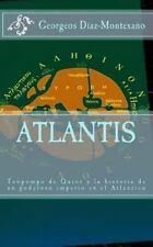 Atlantis : Teopompo de Qu�os y la Historia de un Poderoso Imperio en el...