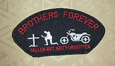 Brothers Forever Fallen But Not Forgotten Embroidered Iron-on Biker Patch/ Logo