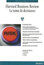 La Toma De Decisiones/ Making Decisions (Ideas Con Impacto) (Spanish-ExLibrary