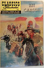 Classics Illustrated No. 112, The Adventures of  KIT CARSON, Winter 1969 HRN 166