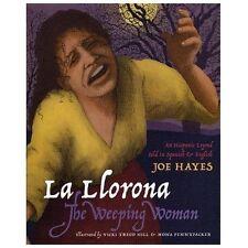 La Llorona / The Weeping Woman English and Spanish Edition