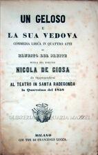 1858 – DEL PREITE, UN GELOSO E LA SUA VEDOVA. COMMEDIA LIRICA – OPERA MILANO