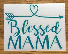"""Blessed Mama Arrow 6"""" Turquoise Car Sticker Decal family love kids mom *D40*"""
