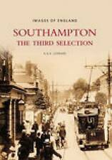 New, Southampton: The Third Selection (Images of England S), Reynolds, Leonard C