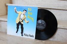 LP mickey hawks - Bip Bop Boom