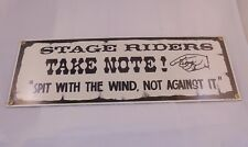 """NOS From 1995 Ande Rooney Porcelain Sign """"Stage Riders Take Note!"""""""