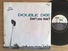 """DOUBLE DEE - DON'T YOU FEEL? - 33 GIRI MAXI-SINGLE 12"""" ITALIAN PRESS"""