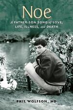 Noe: A Father-Son Song of Love, Life, Illness, and Death-ExLibrary