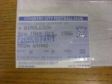 19/10/1986 Ticket: Coventry City v Wimbledon . Thanks for viewing this item, buy