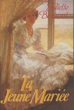 La jeune mariee.Juliette BENZONI.France loisirs B003