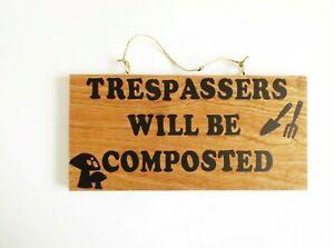 Trepassers Compost Quote Wall Plaque Sign Garden Home Decor Gardeners Gift Idea