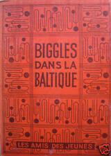 BIGGLES DANS LA BALTIQUE:CAPTAIN W.-E.JOHNS 1951