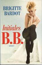 Livre Brigitte Bardot - Initiales BB (France Loisirs 1997) NEUF