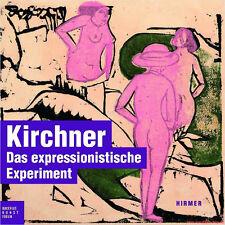 Manuel Ernst Ludwig Kirchner, le Expressionistische expérience, beaucoup de photos