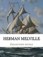 Herman Melville, Collection Novels by Herman Melville (2014, Paperback)