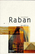 Arabia,Raban, Jonathan,Very Good Book mon0000052674