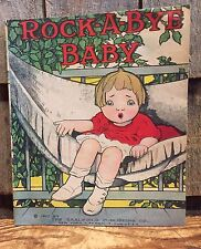 Vintage 1927 Rock-A-Bye Baby Book Saalfield Publishing Co. Akron, Ohio EXCELLENT