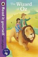 The Wizard of Oz - Read it yourself with Ladybird: Level 4, , Very Good Book