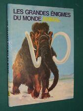 Les grandes énigmes du monde animal les animaux préhistoriques E. de GOUTEL