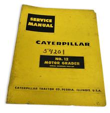 Caterpillar No 12 Motor Grader Service Shop Manual Cat Serial 99e1 Up