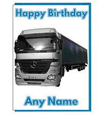 Tarjeta de cumpleaños personalizada Mercedes Camión-Dad Hermano Tío marido hijo Chicos