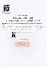 Patrick Hart Hibernian 1938-1939 molto raro originale firmato a mano Taglio/Card