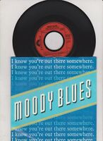 "7 ""  Moody Blues - i know you´re out there somewhere  ( Vinyl  ist mint !  )"