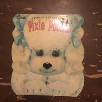 1969 Pixie Poodle A Stand Up Story Book Artcraft Softcover