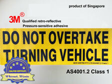 Do Not Overtake Turning Vehicle 3M® retro REFLECTIVE PVC Sign Sticker adhesive
