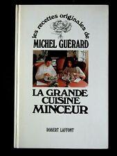 LA GRANDE CUISINE MINCEUR PAR MICHEL GUERARD - EDITIONS LAFFONT