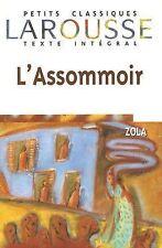 L'Assommoir (Petits Classiques Larousse Texte Integral) (French Edition)