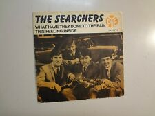 """SEARCHERS: What Have They Done To The Rain-This Feeling Inside-Sweden 7"""" 64 PSL"""