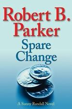 Spare Change by Robert B. Parker (2007, Hardcover)