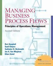 Managing Business Process Flows (2nd Edition), Ravi Anupindi, Sunil Chopra, Sudh