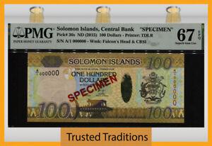 TT PK 36s 2015 SOLOMON ISLANDS 100 DOLLARS SPECIMEN PMG 67 EPQ SUPERB GEM UNC!