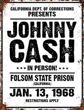 VINTAGE Johnny CASH Country Prison Folsom Blues Music Metal BAR MAN CAVE Sign