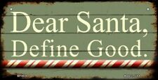 METAL SIGN DEFINE GOOD santa claus present gift man cave she shed christmas