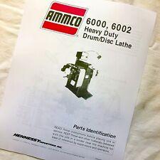 Ammco Parts Manual 6000 6002 Heavy Duty Brake Lathes