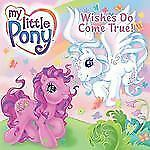 My Little Pony: Wishes Do Come True! (My Little Pony (Harper)) - VeryGood - Capa