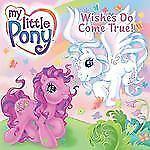 My Little Pony: Wünsche wirklich wahr! (My Little Pony (Harper Paperback)) CAPALI