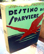 1933 LETTERATURA SVEDESE SIGFRID SIWERTZ 'DESTINO DI SPARVIERE' PRIMA EDIZIONE